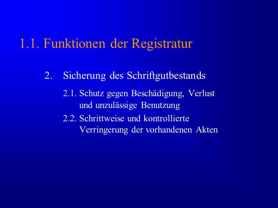 1.1. Funktionen der Registratur