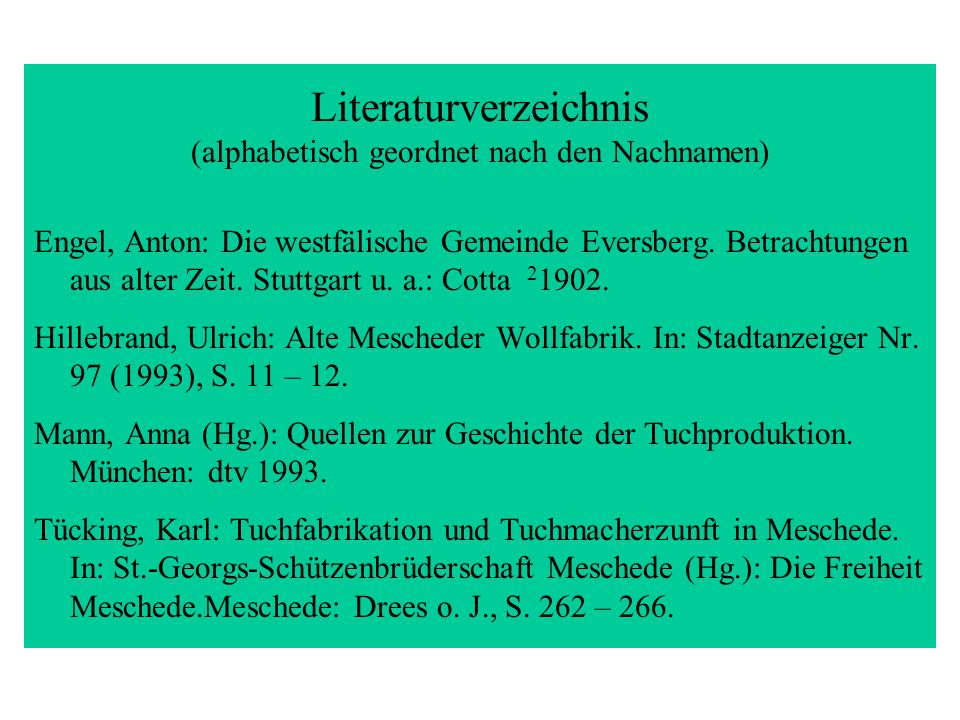 Literaturverzeichnis (alphabetisch geordnet nach den Nachnamen)