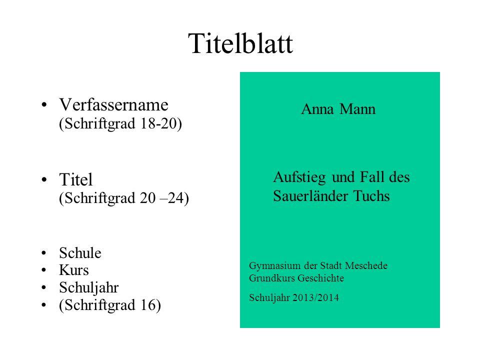 Titelblatt Verfassername Titel Anna Mann (Schriftgrad 20 –24) Schule