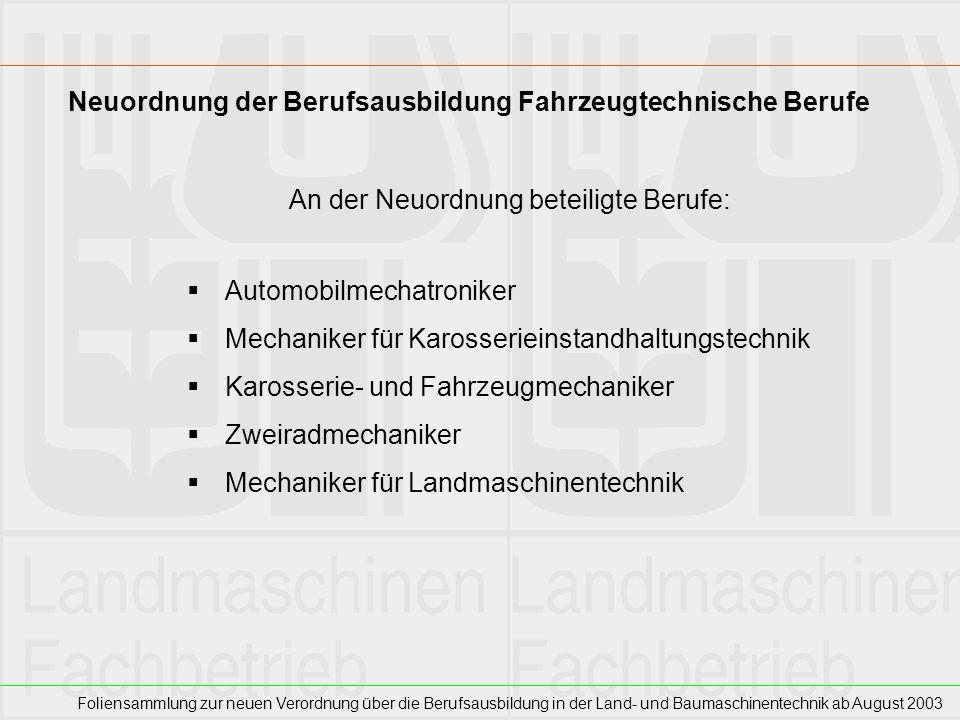 Neuordnung der Berufsausbildung Fahrzeugtechnische Berufe