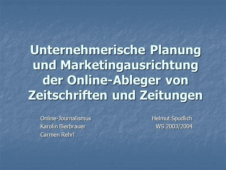 Unternehmerische Planung und Marketingausrichtung der Online-Ableger von Zeitschriften und Zeitungen
