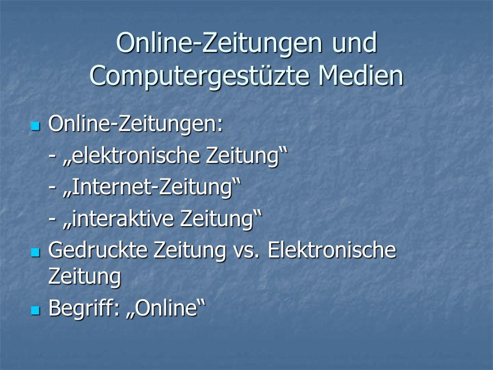 Online-Zeitungen und Computergestüzte Medien