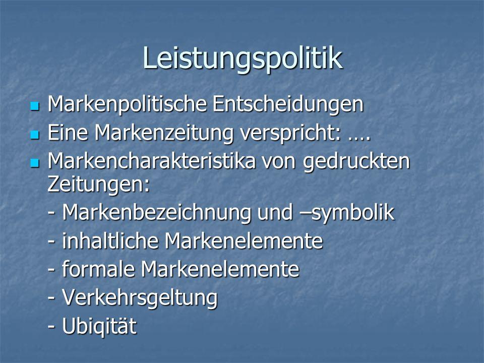 Leistungspolitik Markenpolitische Entscheidungen