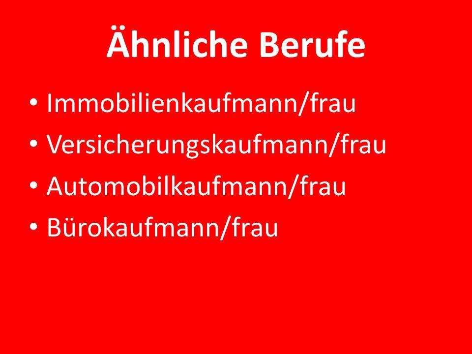 Ähnliche Berufe Immobilienkaufmann/frau Versicherungskaufmann/frau