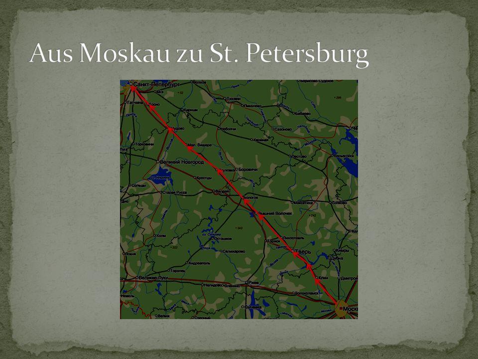 Aus Moskau zu St. Petersburg