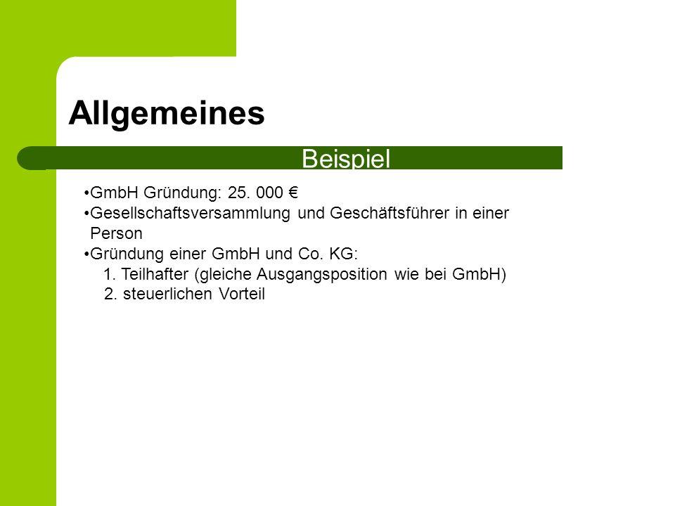 Allgemeines Beispiel GmbH Gründung: 25. 000 €