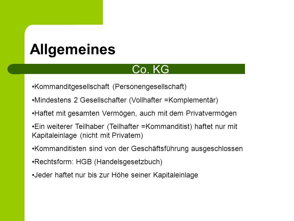 Allgemeines Co. KG Kommanditgesellschaft (Personengesellschaft)