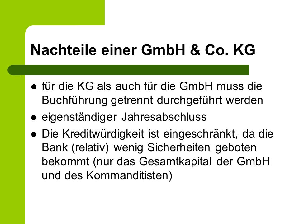Nachteile einer GmbH & Co. KG