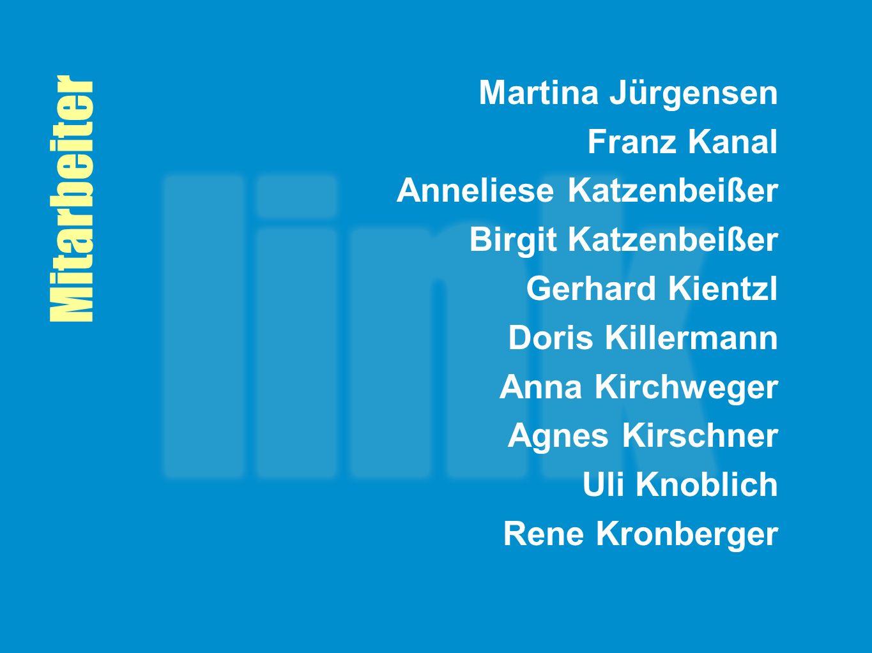 Mitarbeiter Martina Jürgensen Franz Kanal Anneliese Katzenbeißer