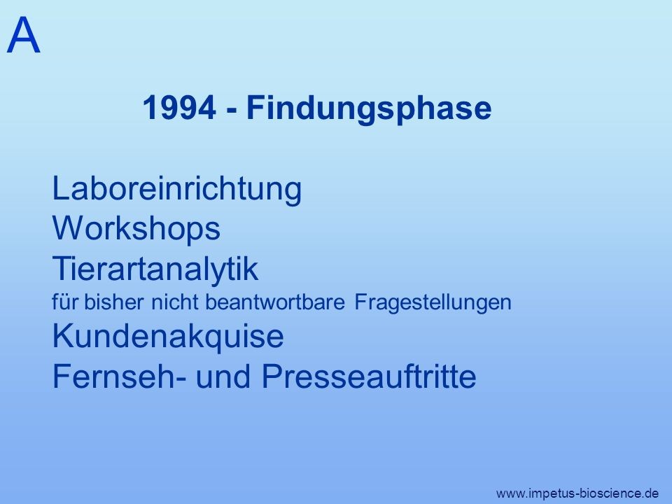 A 1994 - Findungsphase Laboreinrichtung Workshops