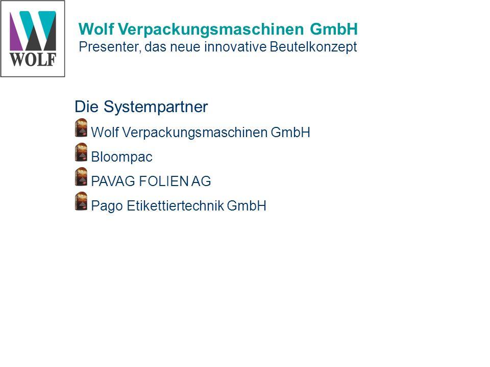 Die Systempartner Wolf Verpackungsmaschinen GmbH Bloompac