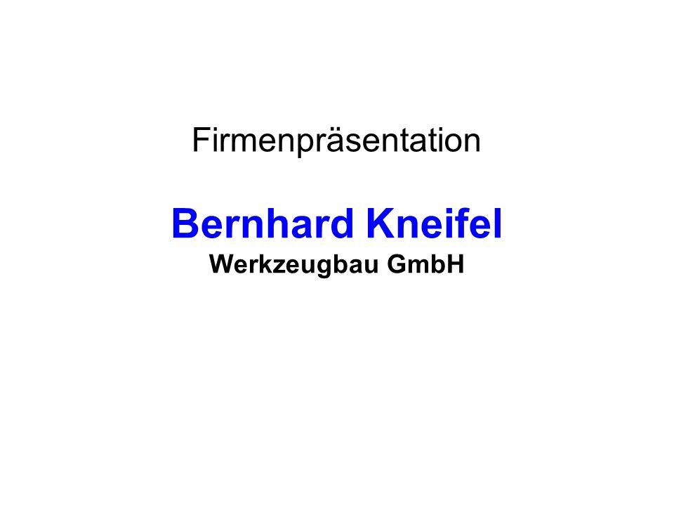 Bernhard Kneifel Werkzeugbau GmbH