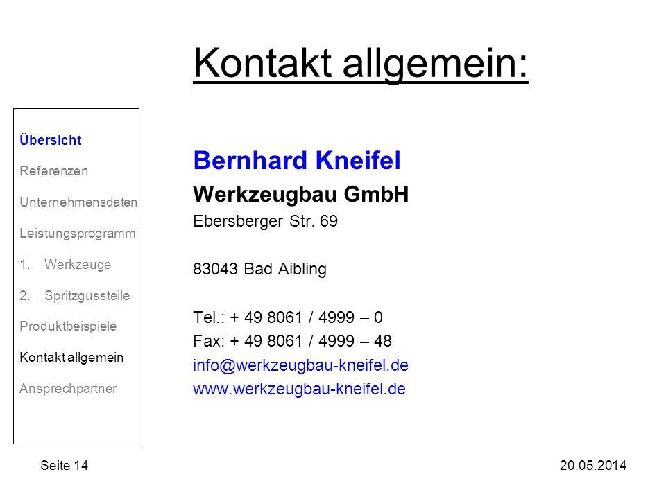 Kontakt allgemein: Bernhard Kneifel Werkzeugbau GmbH