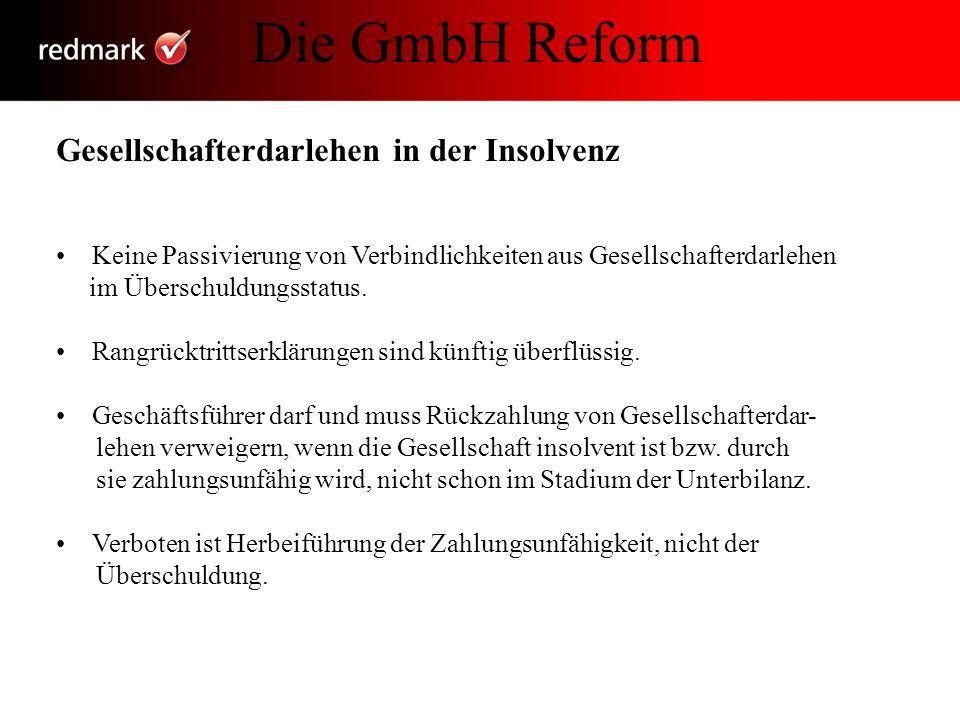 Die GmbH Reform Gesellschafterdarlehen in der Insolvenz