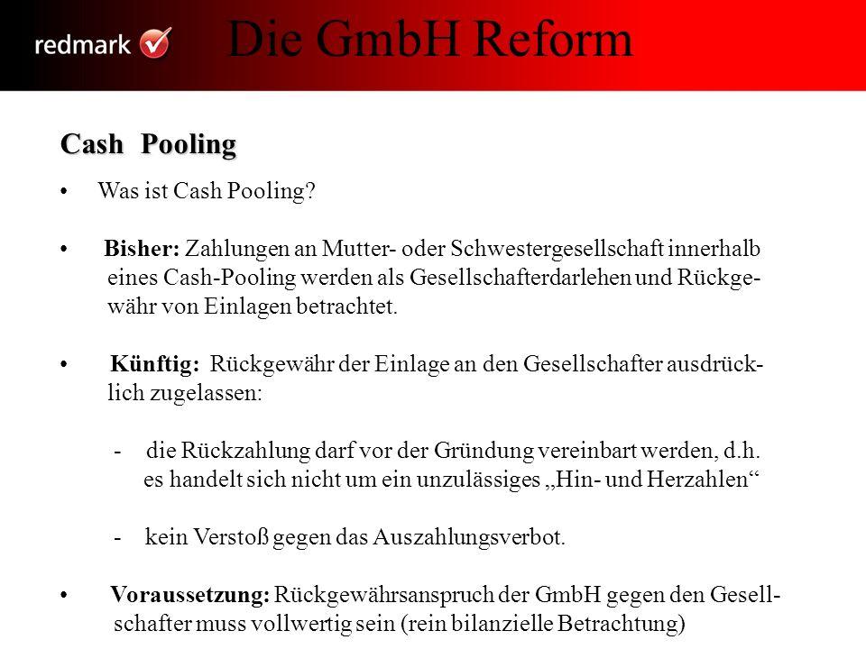 Die GmbH Reform Cash Pooling • Was ist Cash Pooling