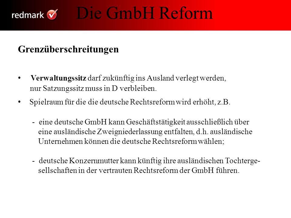 Die GmbH Reform Grenzüberschreitungen