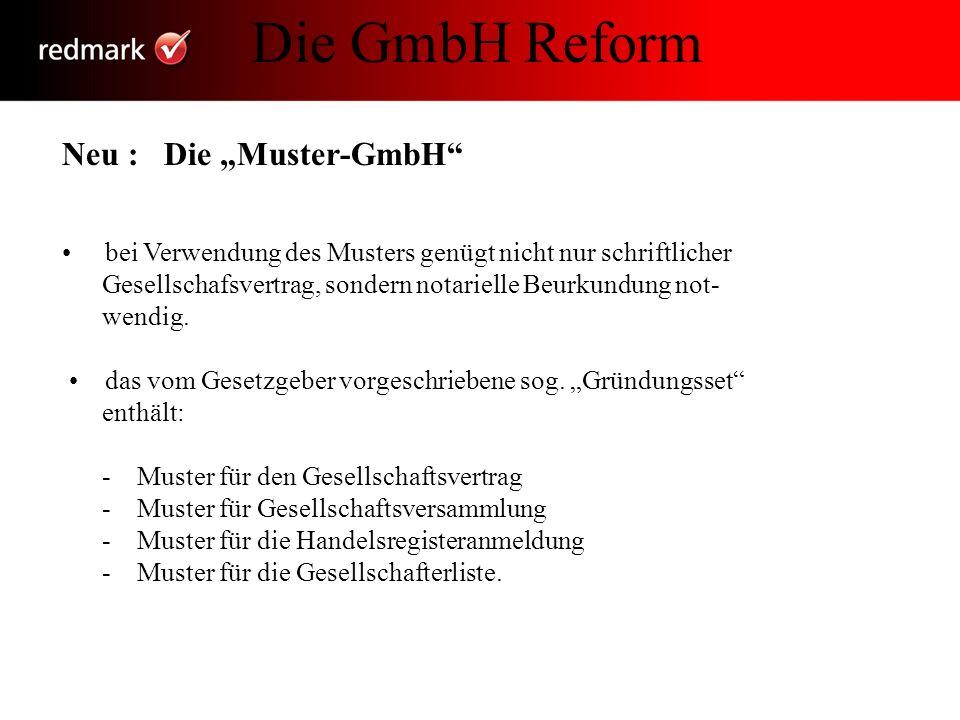 """Die GmbH Reform Neu : Die """"Muster-GmbH"""