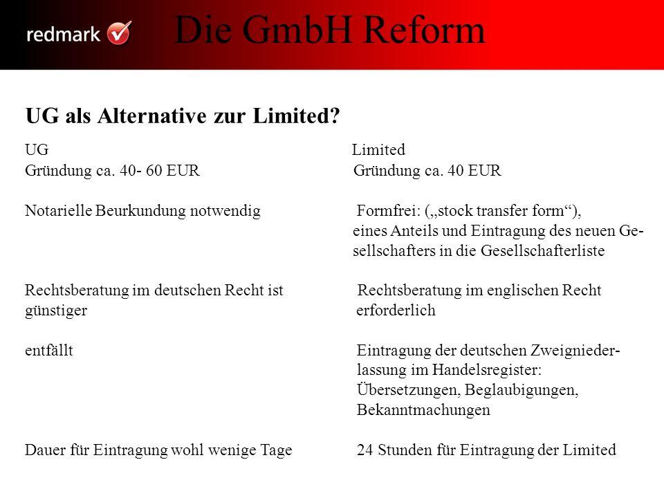 Die GmbH Reform UG als Alternative zur Limited UG Limited