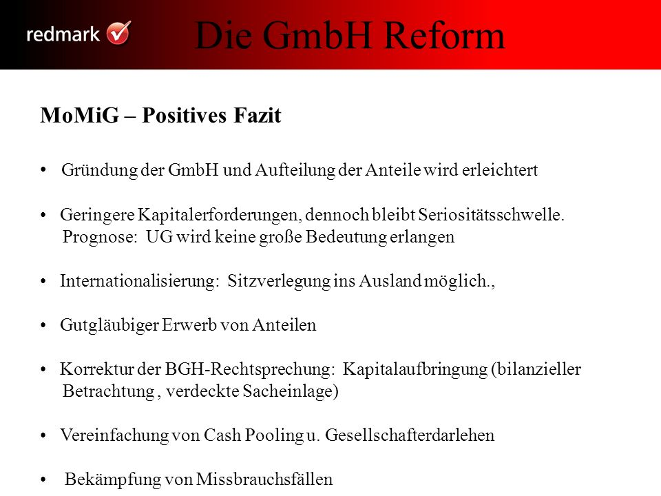 Die GmbH Reform MoMiG – Positives Fazit