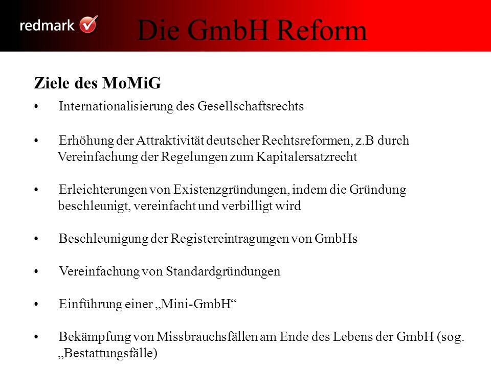 Die GmbH Reform Ziele des MoMiG