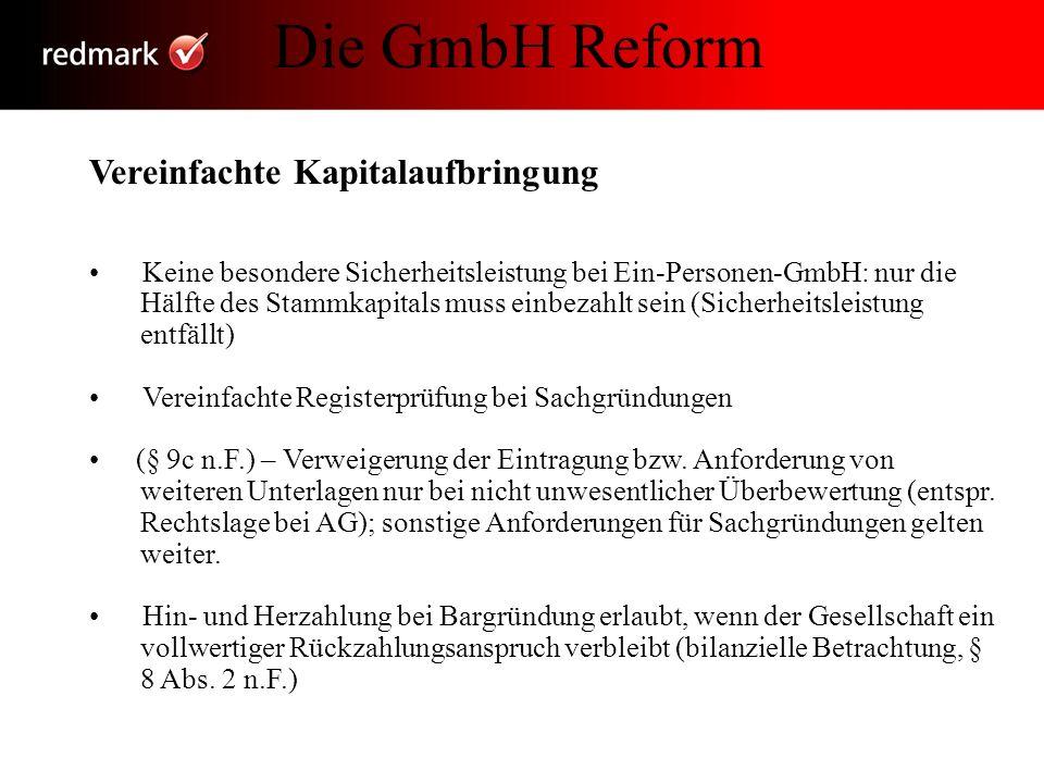 Die GmbH Reform Vereinfachte Kapitalaufbringung