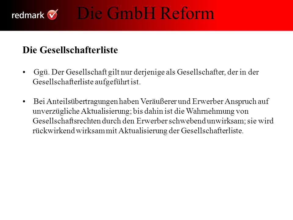 Die GmbH Reform Die Gesellschafterliste