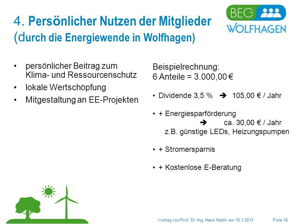 4. Persönlicher Nutzen der Mitglieder (durch die Energiewende in Wolfhagen)