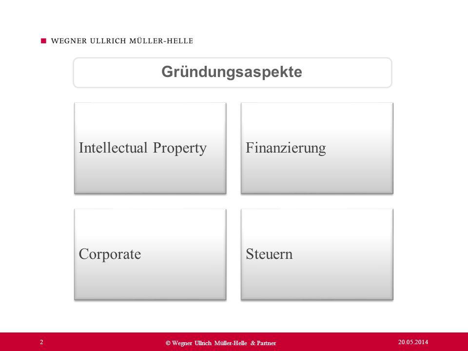 Gründungsaspekte Intellectual Property Finanzierung Corporate Steuern