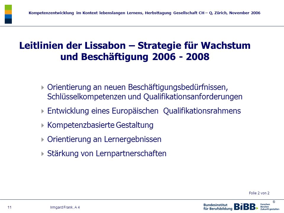 Leitlinien der Lissabon – Strategie für Wachstum und Beschäftigung 2006 - 2008
