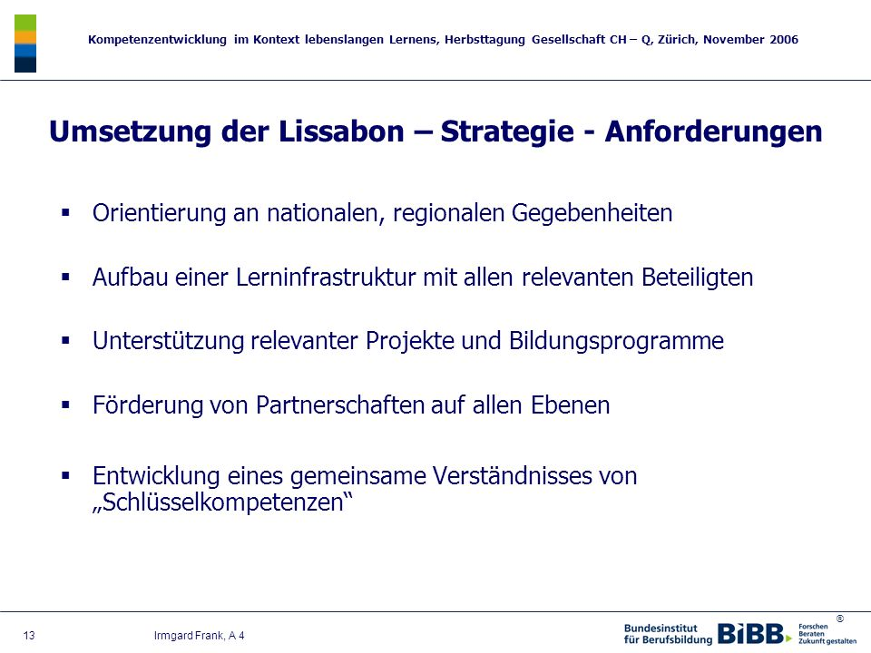 Umsetzung der Lissabon – Strategie - Anforderungen