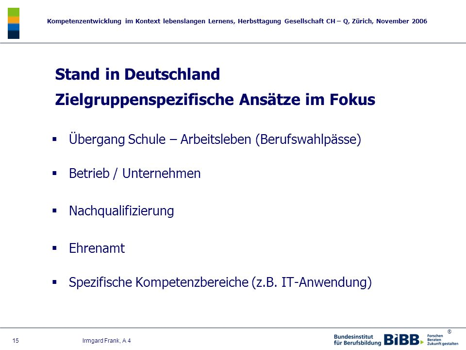 Stand in Deutschland Zielgruppenspezifische Ansätze im Fokus