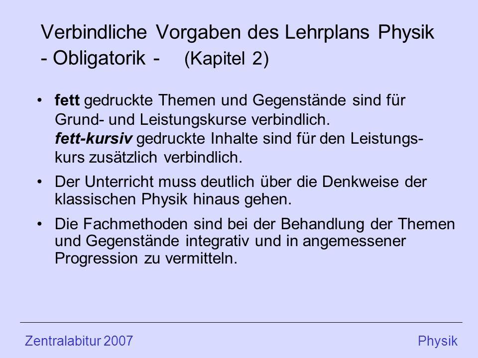 Verbindliche Vorgaben des Lehrplans Physik - Obligatorik - (Kapitel 2)