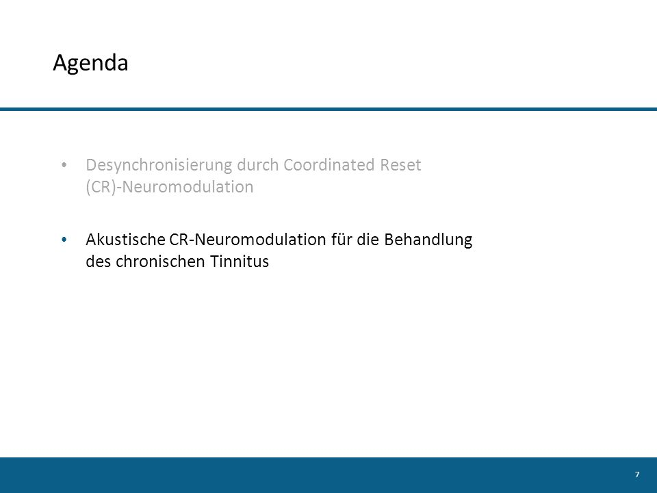 Agenda Desynchronisierung durch Coordinated Reset (CR)-Neuromodulation