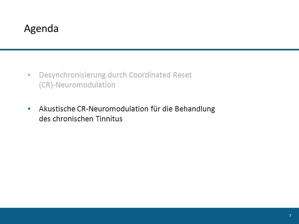 Agenda Desynchronisierung durch Coordinated Reset (CR)-Neuromodulation
