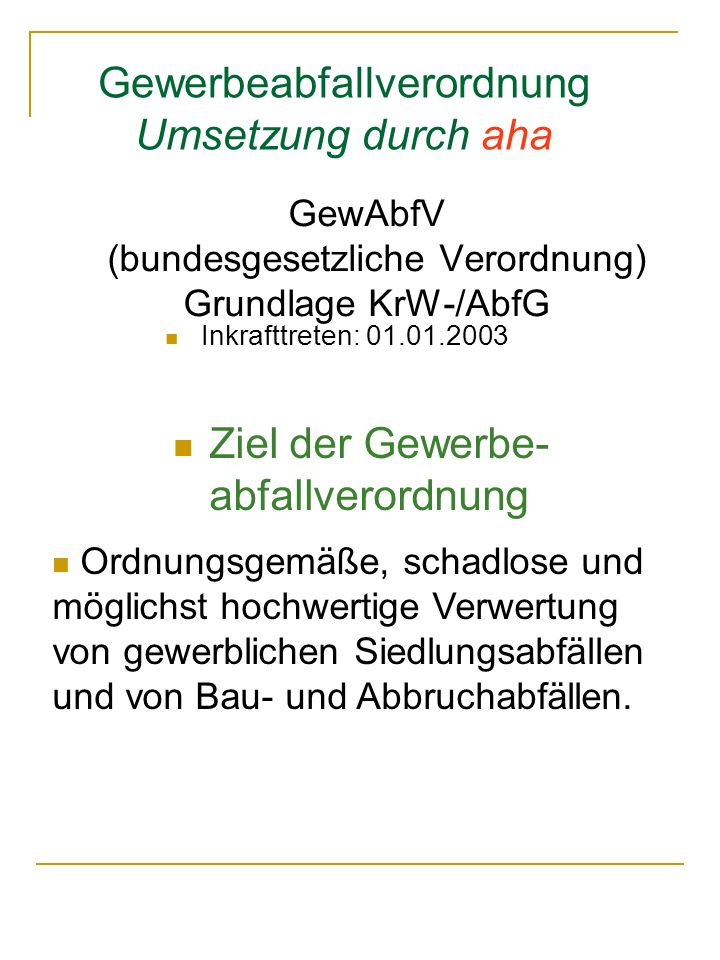 GewAbfV (bundesgesetzliche Verordnung) Grundlage KrW-/AbfG