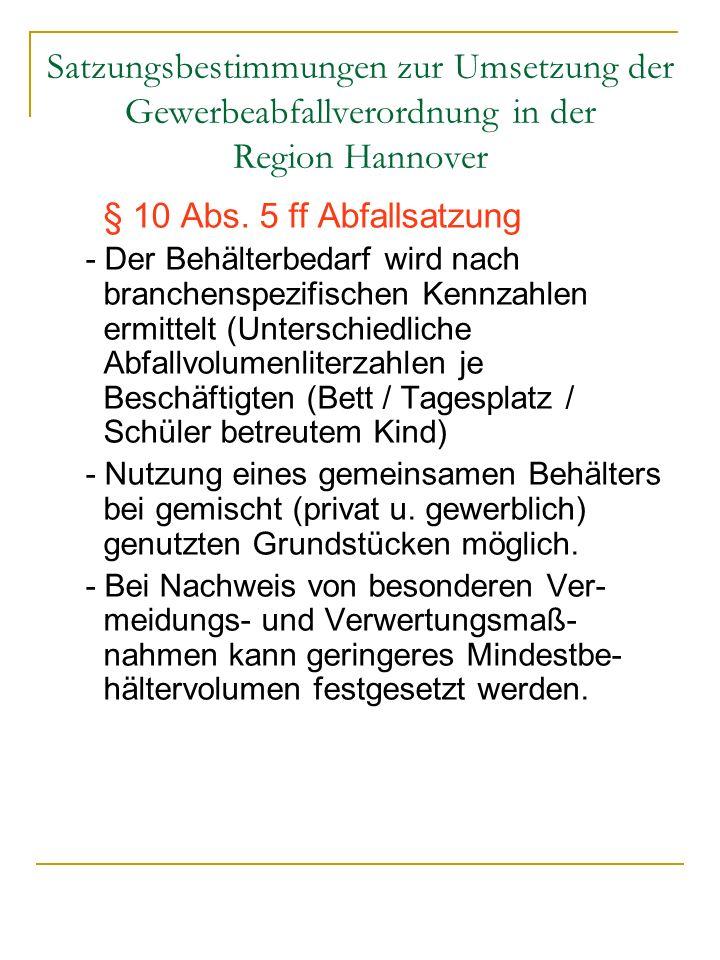 Satzungsbestimmungen zur Umsetzung der Gewerbeabfallverordnung in der Region Hannover
