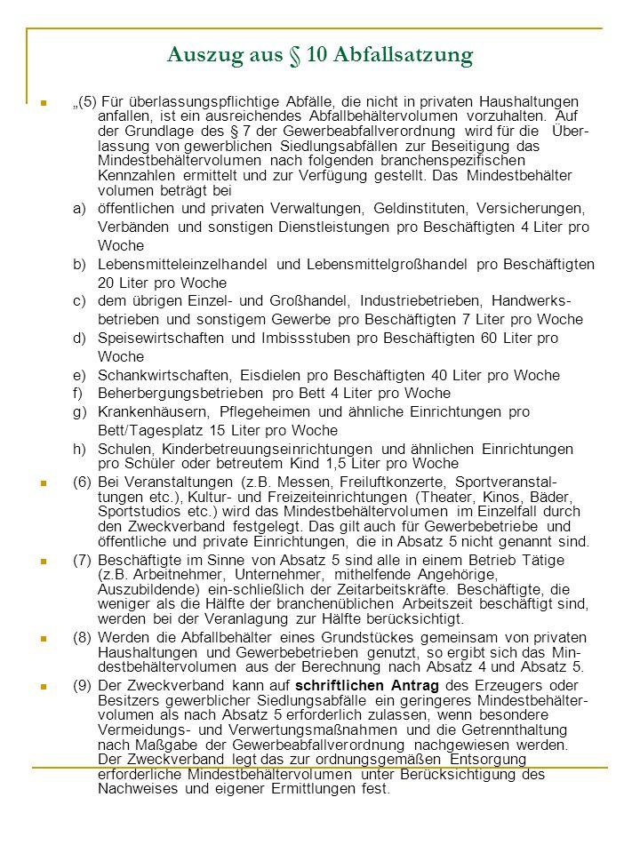 Auszug aus § 10 Abfallsatzung