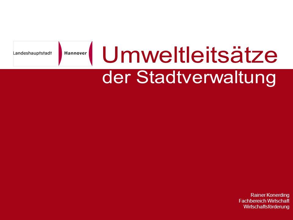 Umweltleitsätze der Stadtverwaltung Rainer Konerding