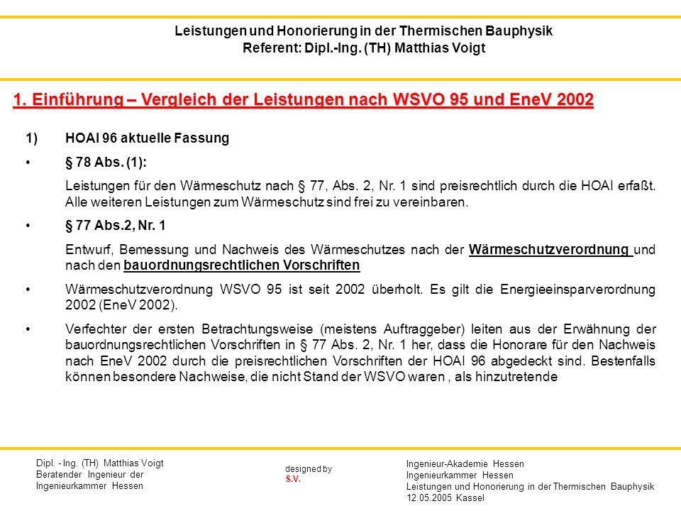 1. Einführung – Vergleich der Leistungen nach WSVO 95 und EneV 2002