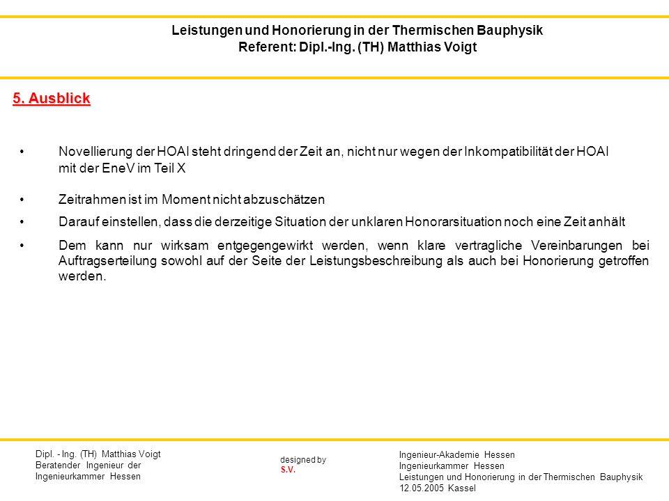 5. Ausblick Leistungen und Honorierung in der Thermischen Bauphysik