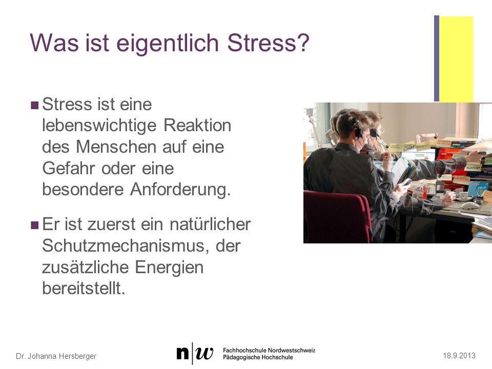 """""""Es gibt Stress und Stress"""