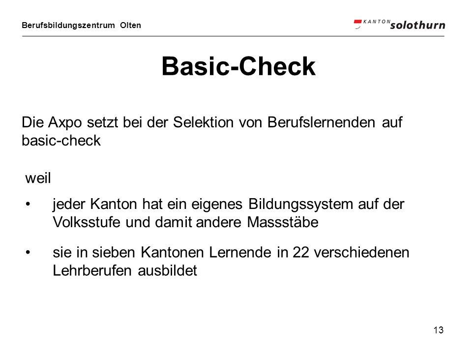 Basic-Check Die Axpo setzt bei der Selektion von Berufslernenden auf basic-check. weil.