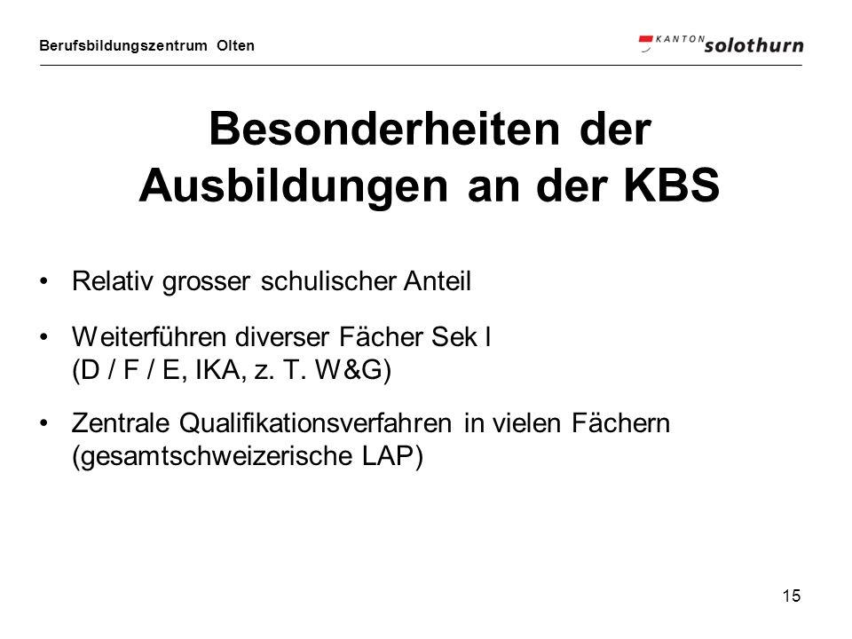 Besonderheiten der Ausbildungen an der KBS
