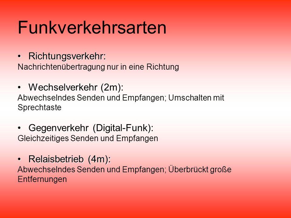 Funkverkehrsarten Richtungsverkehr: Wechselverkehr (2m):