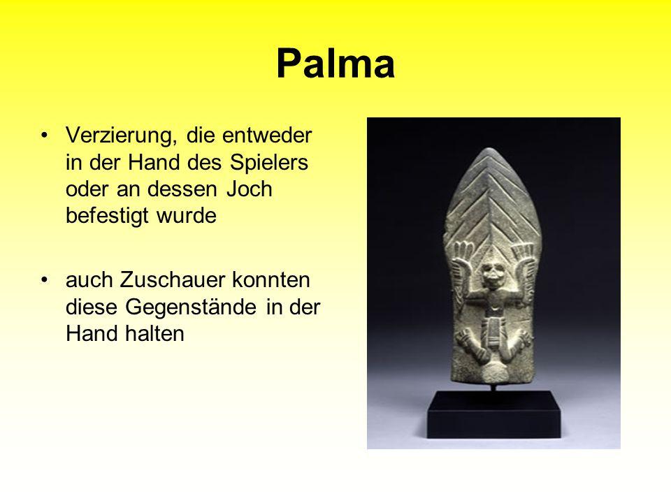 Palma Verzierung, die entweder in der Hand des Spielers oder an dessen Joch befestigt wurde.