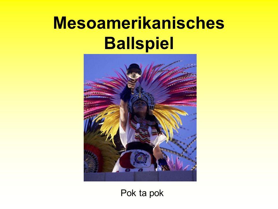 Mesoamerikanisches Ballspiel