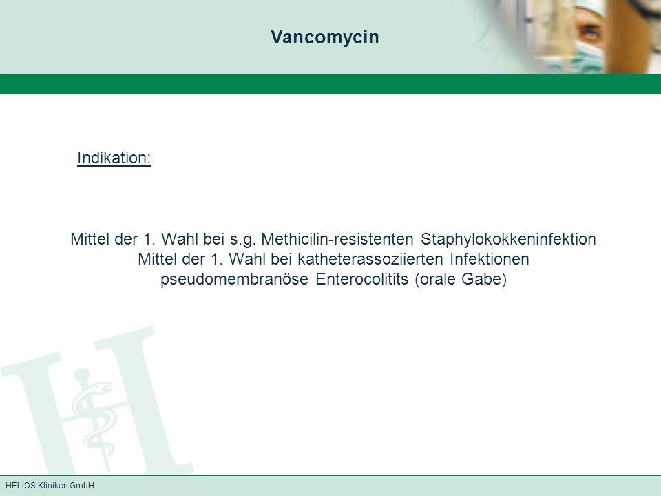 Vancomycin Indikation: