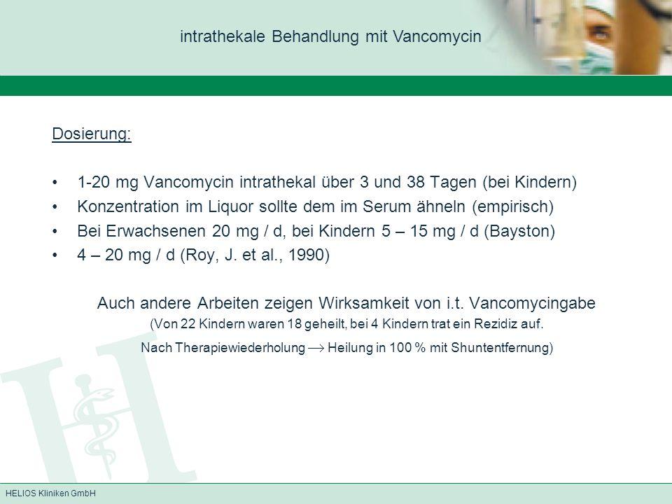 intrathekale Behandlung mit Vancomycin