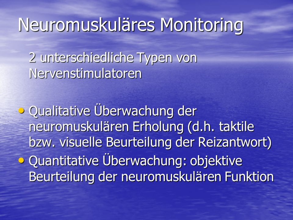 Neuromuskuläres Monitoring