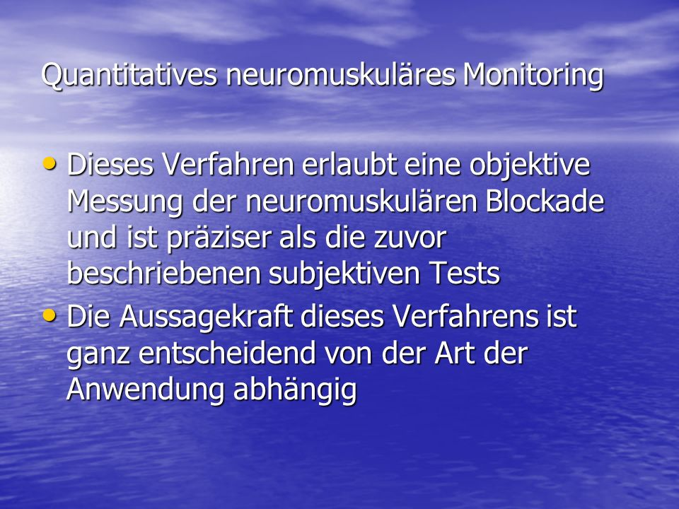 Quantitatives neuromuskuläres Monitoring